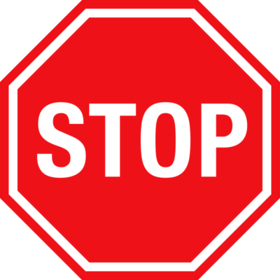 Denke dir ein großes Stoppschild.